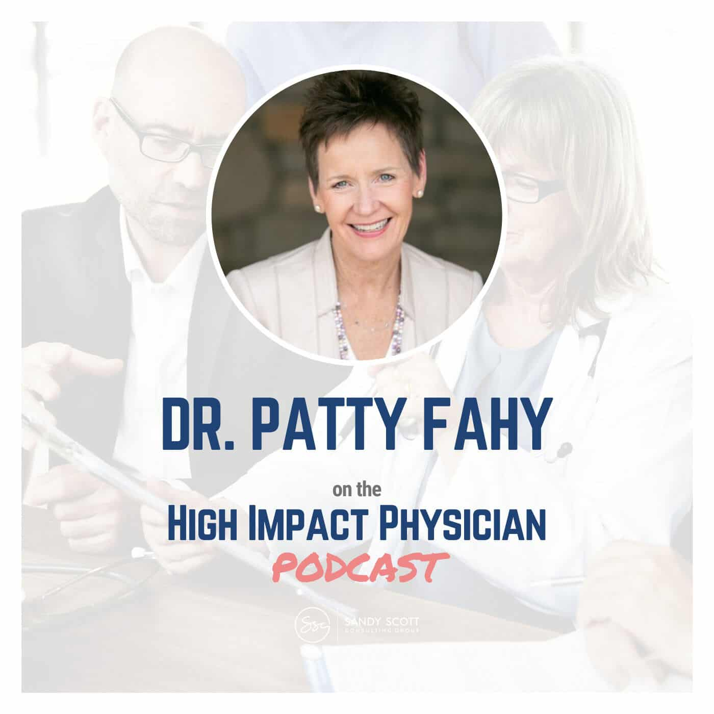 High Impact Physician Podcast